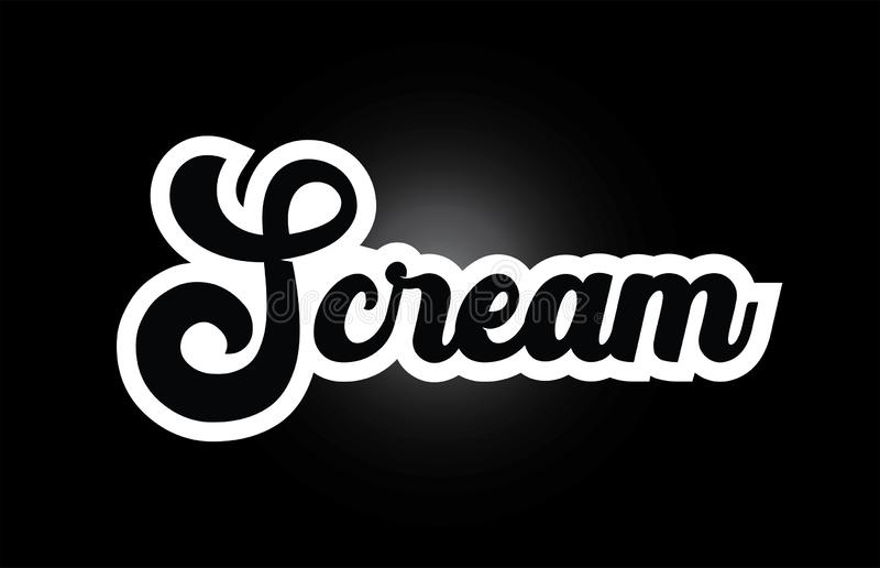 Black and white Scream hand written word text for typography logo icon design. Scream hand written word text for typography iocn design in black and white color stock illustration