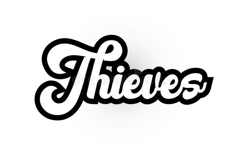 Black and white Thieves hand written word text for typography logo icon design. Thieves hand written word text for typography iocn design in black and white royalty free illustration