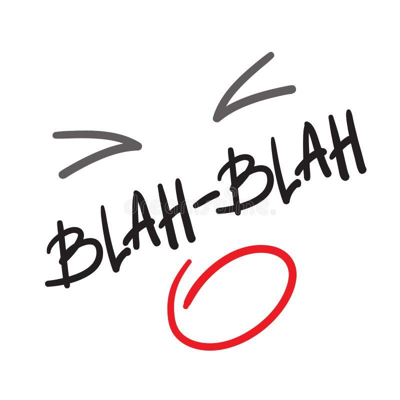 Blah-Blah - quote lettering. vector illustration
