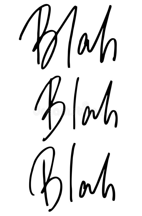 Blah - fade Texte manuscrit Calligraphie moderne Citation inspir?e D'isolement sur le blanc illustration stock