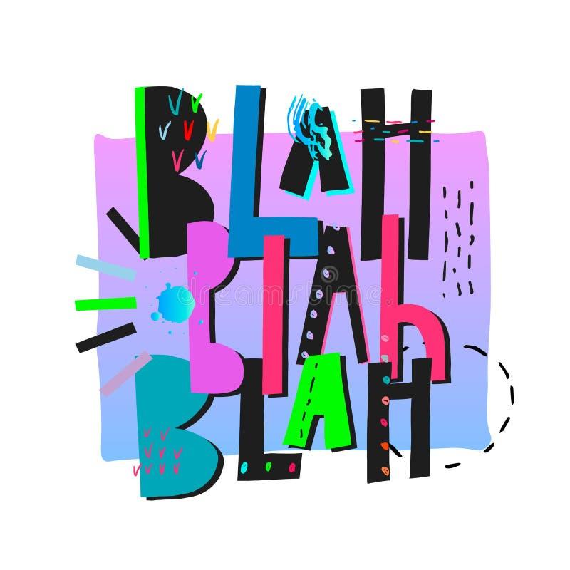 Blah shirt print quote lettering vector illustration