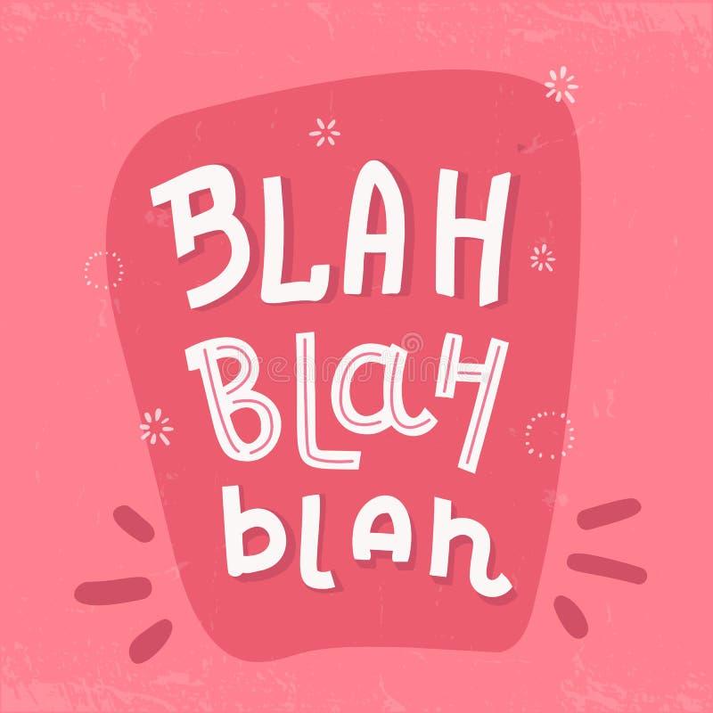 Blah Typography poster, t-shirt writing on pink background royalty free illustration