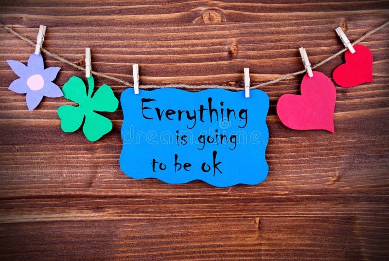 Blauer Aufkleber mit Leben-Zitat alles wird OKAY sein lizenzfreie stockfotografie