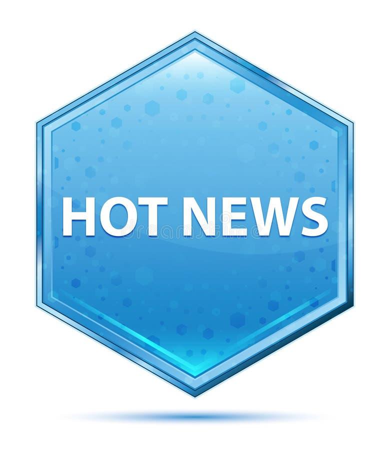Blauer Hexagonkristallknopf der aktuellen Nachrichten stock abbildung
