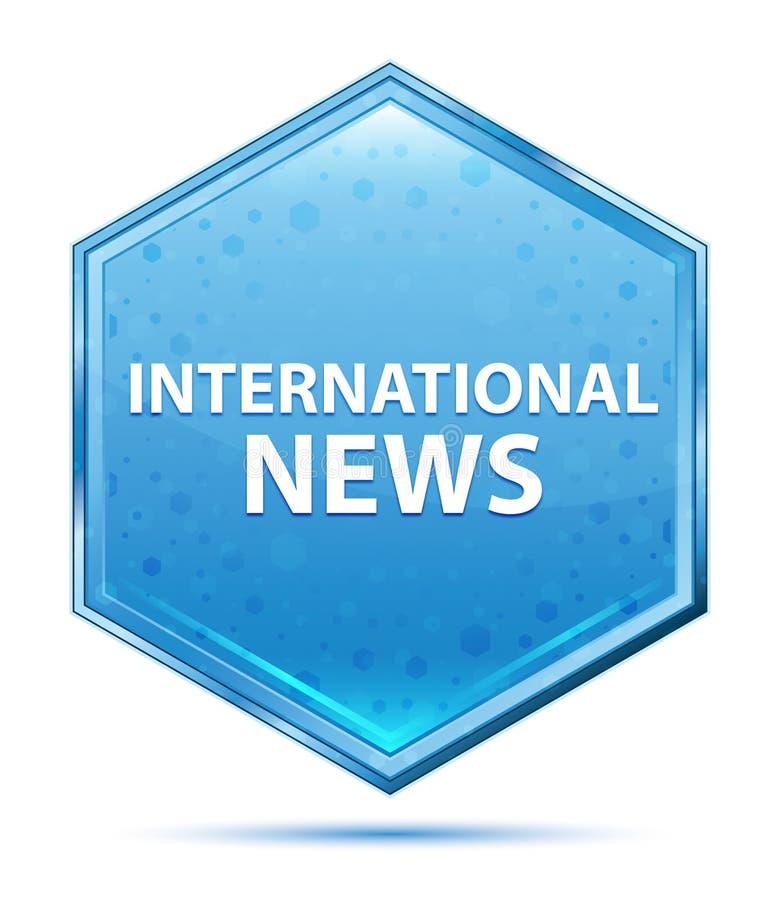 Blauer Hexagonkristallknopf der internationalen Nachrichten lizenzfreie abbildung
