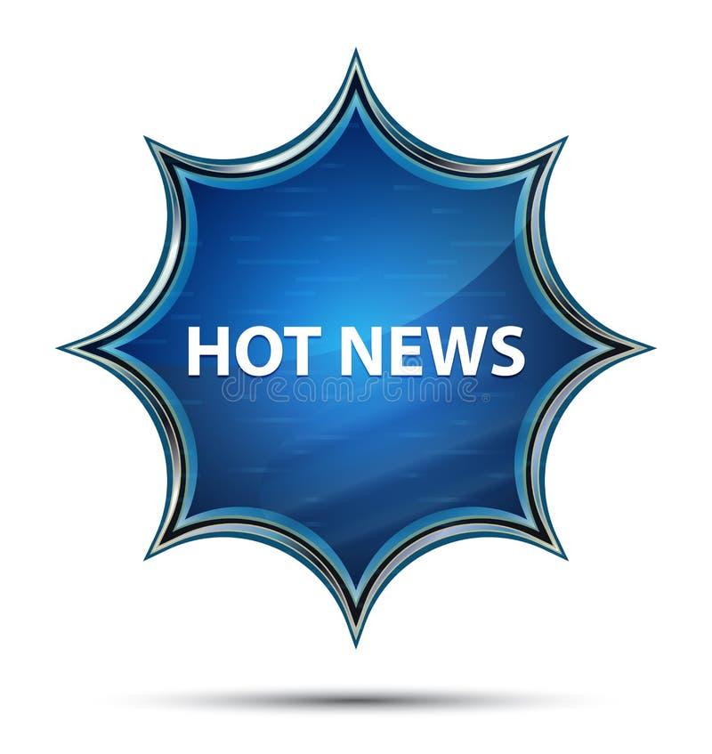 Blauer Knopf des magischen glasigen Sonnendurchbruchs der aktuellen Nachrichten lizenzfreie abbildung