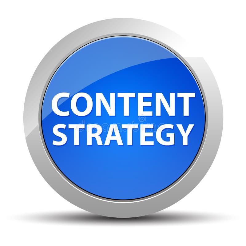 Blauer runder Knopf der Inhalts-Strategie stock abbildung