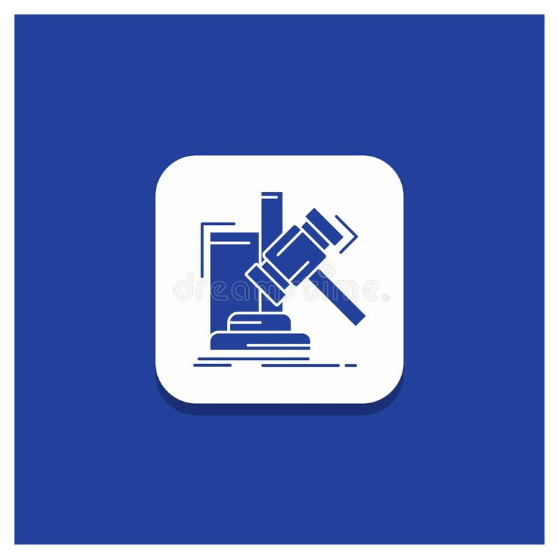 Blauer runder Knopf für Auktion, Hammer, Hammer, Urteil, Gesetzglyphikone lizenzfreie abbildung