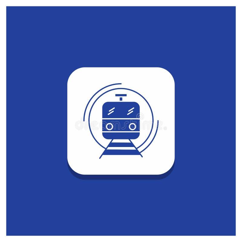 Blauer runder Knopf für Metro, Zug, intelligent, allgemein, Transport Glyphikone vektor abbildung