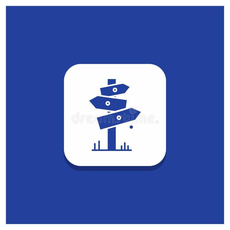 Blauer runder Knopf für Richtung, Brett, kampierend, Zeichen, Aufkleber Glyphikone lizenzfreie abbildung