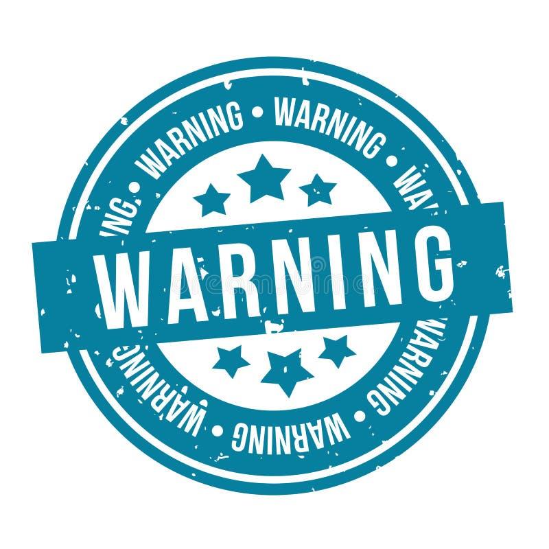 Blauer warnender Stempel Ausweis des Vektors Eps10 lizenzfreie abbildung