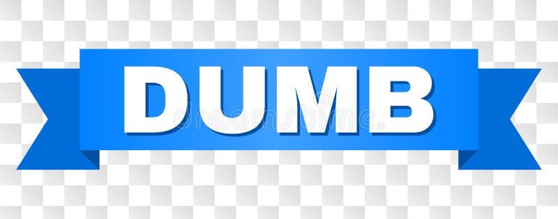 Blauwe Band met STOMME Teksten stock illustratie