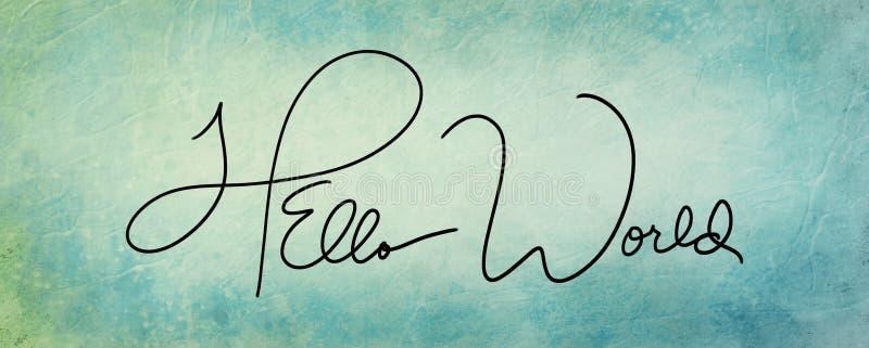 Blauwgroene oude uitstekende achtergrond met met de hand geschreven Hello-Wereldcitaat of het zeggen in dunne zwarte cursieve bri stock illustratie