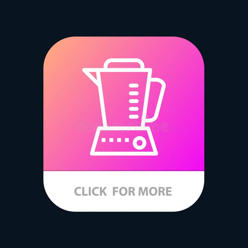 Blender, Electric, Home, Machine Mobile App Button. Android and IOS Line Version royalty free illustration