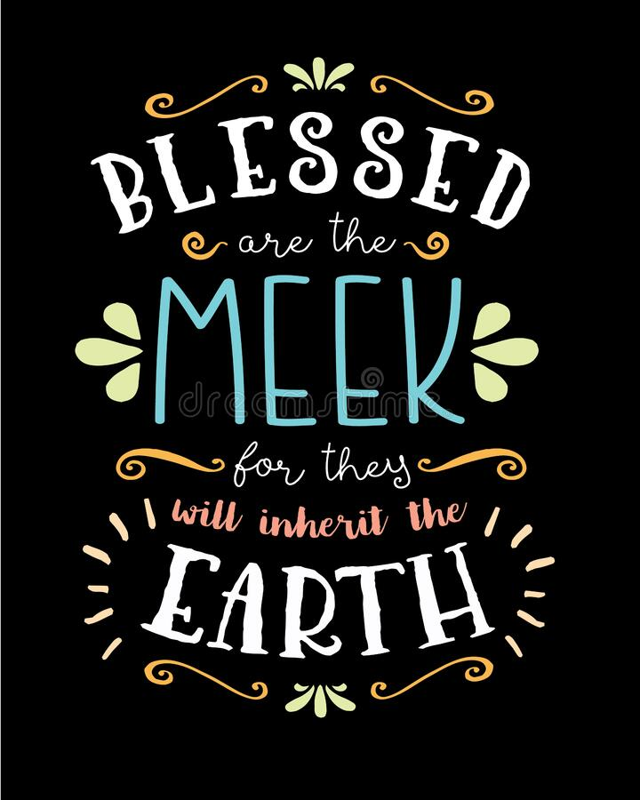 Free Blessed Are The Meek, Hand Lettering Typographic Vector Art Poster Stock Photography - 180204462