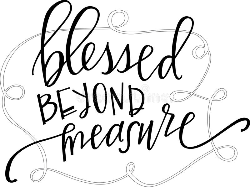 Blessed Beyond Measure Stock Vector Illustration Of Calligraphy