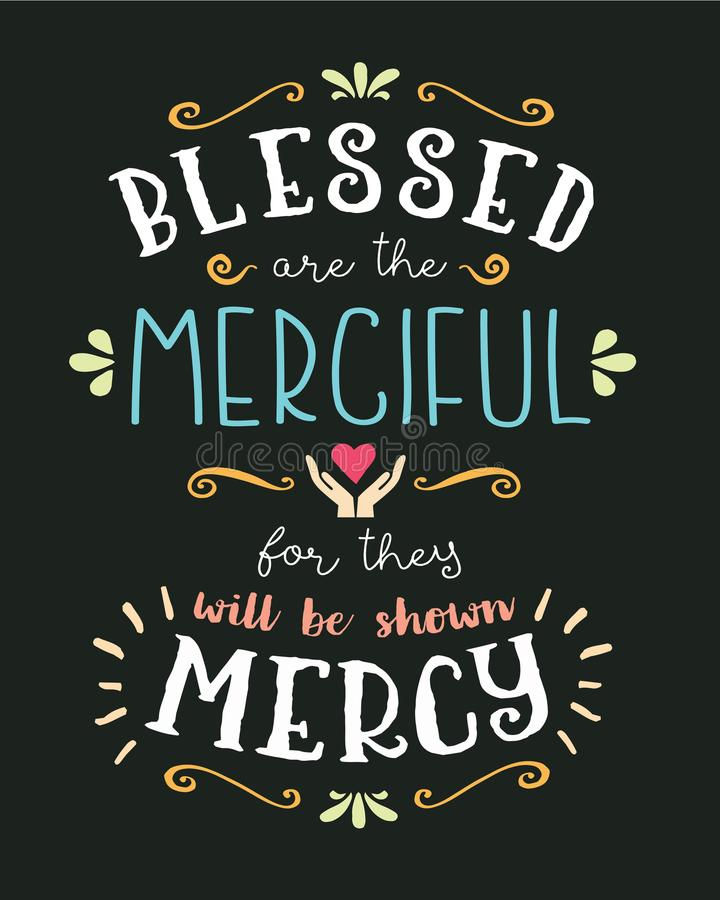 Blessed are the Merciful Hand Lettering Typographic Vector Art Poster. Beatitudes Design from Gospel of Matthew with heart, hands, and design ornaments and stock illustration