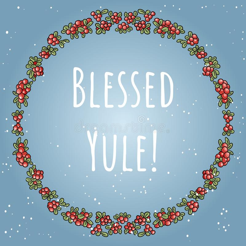 Blessed Yule boho lettering in a wreath of red berries colorful ornament. Blessed Yule boho lettering in a wreath of red berries  ornament royalty free illustration