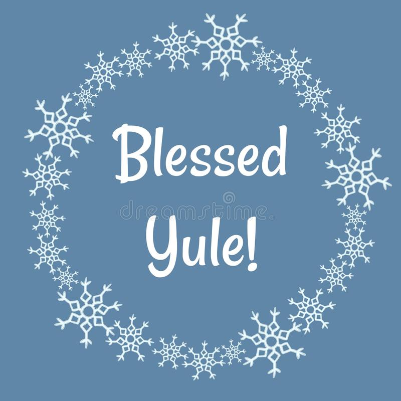 Blessed Yule lettering in winter snowflakes wreath. Blessed Yule lettering in winter snowflakes stock illustration