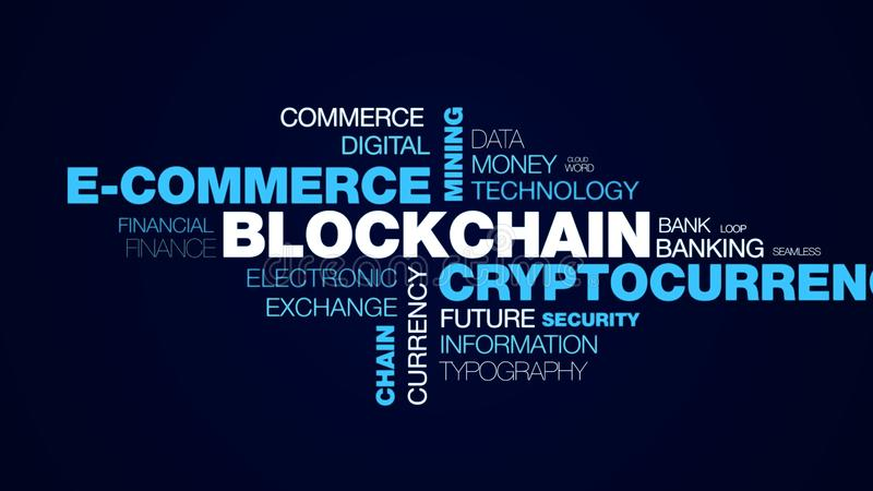 Blockchain cryptocurrency e-commerce mining bitcoin block economy ethereum business chain token animated word cloud. Background in uhd 4k 3840 2160 stock illustration