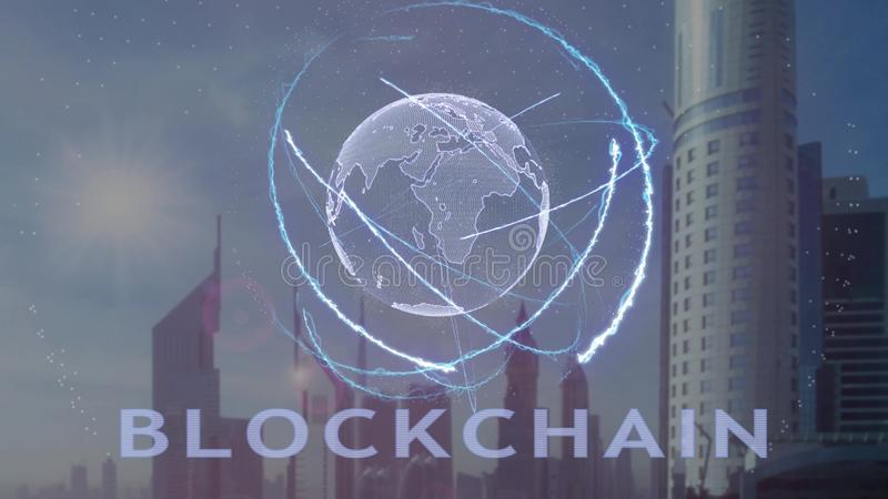 Blockchain text with 3d hologram of the planet Earth against the backdrop of the modern metropolis. Futuristic animation concept royalty free illustration