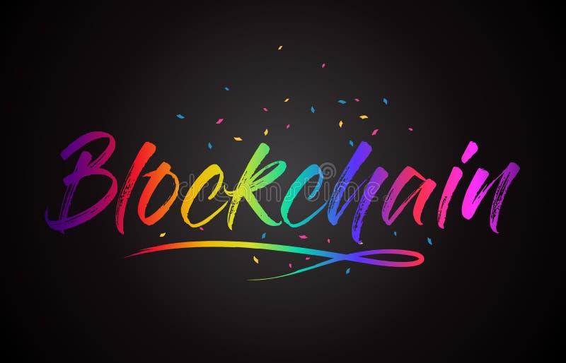 Blockchain Word Text with Handwritten Rainbow Vibrant Colors and Confetti. Vector Illustration stock illustration