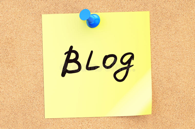 Blog! Text on a sticky note pinned to a corkboard. 3D rendering royalty free illustration