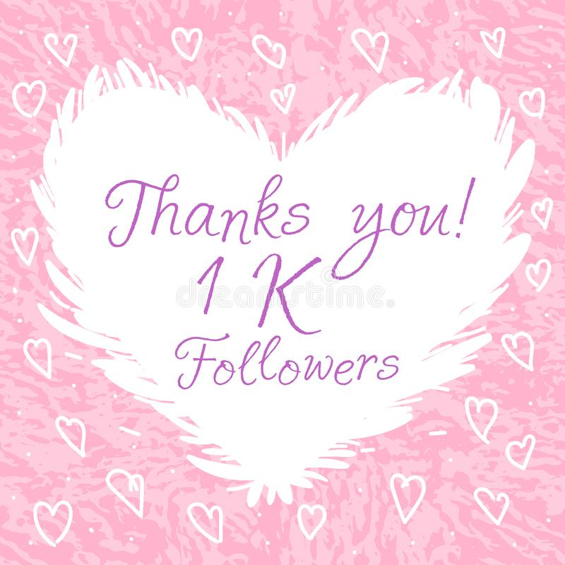 Blogger - Thanks you, Celebration 1 k followers. Text on cute white heart, pink texture Girly Design vector illustration