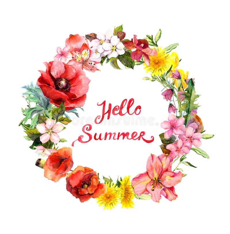 Blom- krans med att blomma blommor, fältgräs Vattenfärgrundagräns med bokstävercitationsteckenHello sommar vektor illustrationer