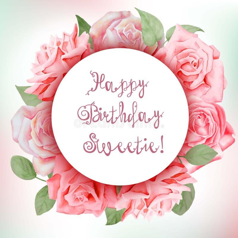 Blom- ram med vattenfärgrosor Lycklig födelsedag, valentin vektor illustrationer