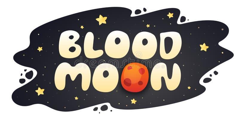 Blood Moon cartoon inscription on night sky background with stars. Vector illustration stock illustration