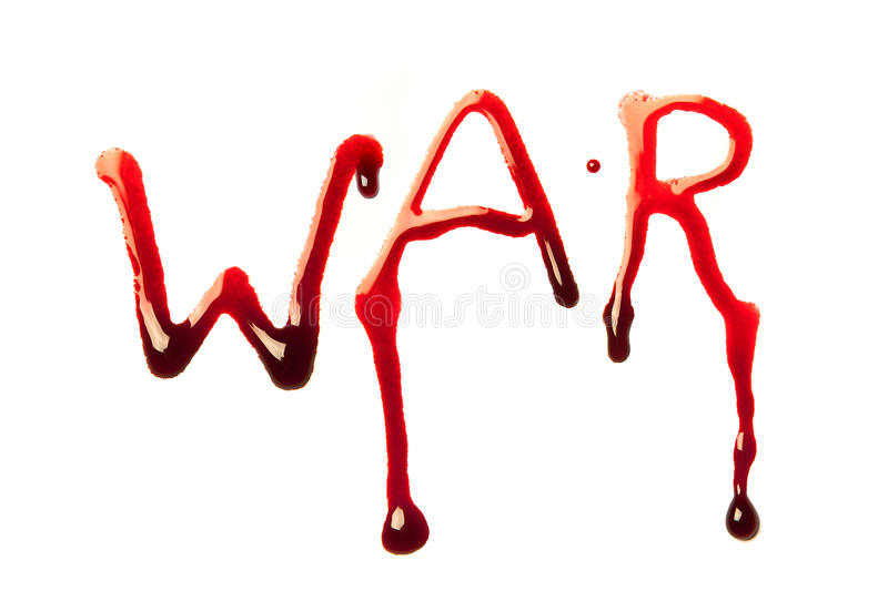 Bloody war. Word war written in bloody red letters
