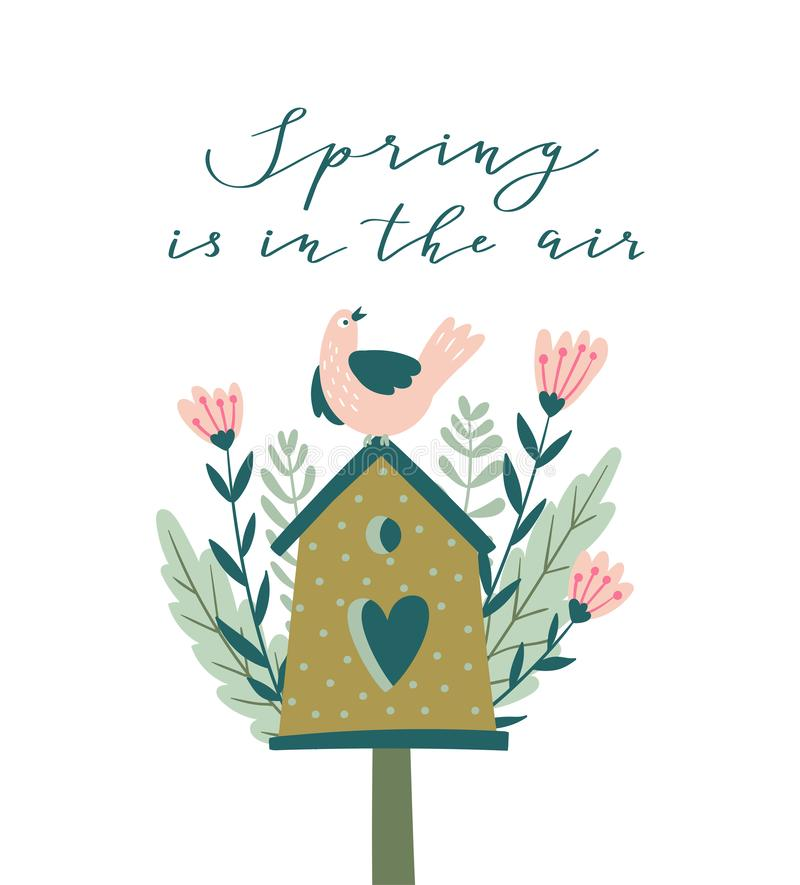 The blossoming nesting box with calligraphy - `Spring is in the air`. Cute season`s greetings vector illustration. vector illustration