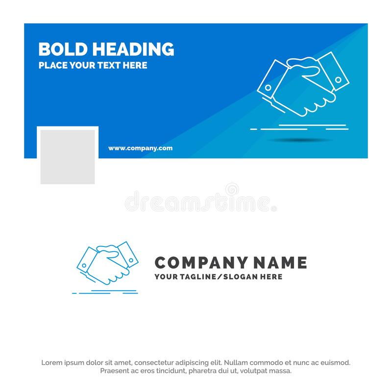 Blue Business Logo Template for handshake, hand shake, shaking hand, Agreement, business. Facebook Timeline Banner Design. vector stock illustration