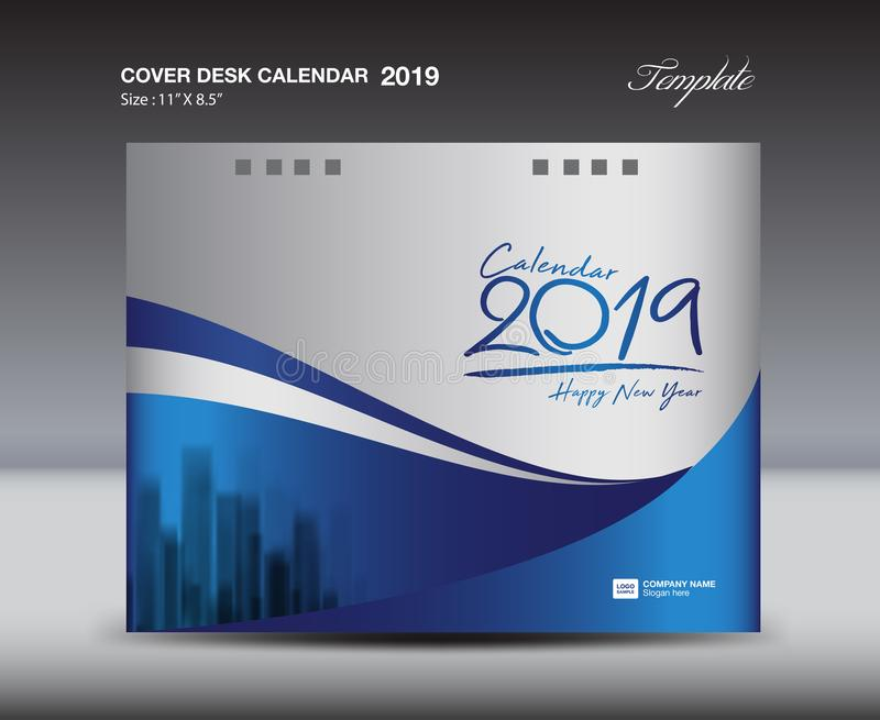 Blue Cover Desk Calendar 2019 Design template, flyer template, ads, booklet, catalog, newsletter, book layout, printing media. Advertisement, blue background stock illustration