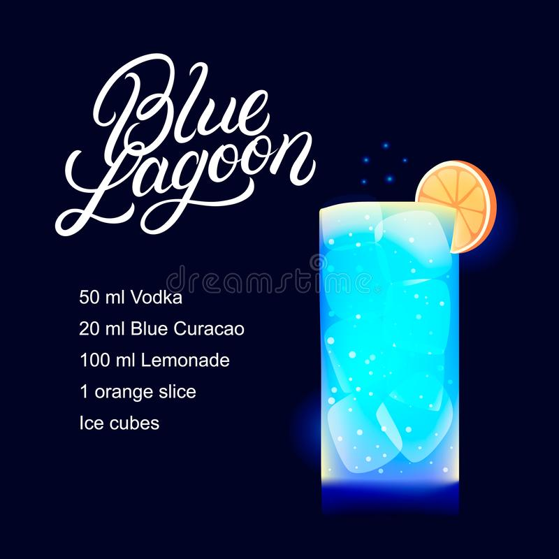 Blue Lagoon alcohol cocktail recipe. Modern hand written lettering label. Dark background. Trendy flat style. Vector illustration royalty free illustration