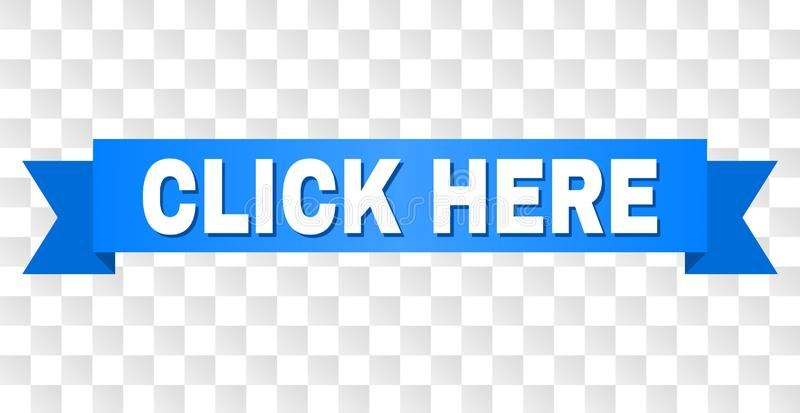 Blue Ribbon with CLICK HERE Title royalty free illustration