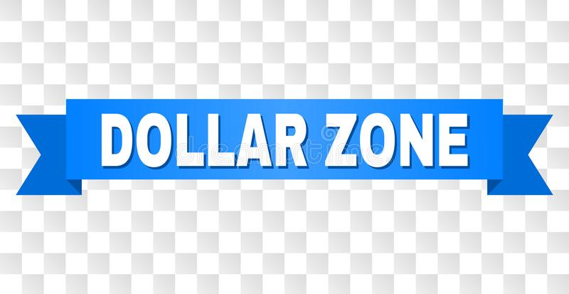 Blue Ribbon with DOLLAR ZONE Caption. DOLLAR ZONE text on a ribbon. Designed with white caption and blue tape. Vector banner with DOLLAR ZONE tag on a stock illustration