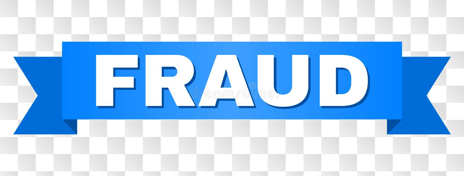 Blue Ribbon with FRAUD Title. FRAUD text on a ribbon. Designed with white caption and blue stripe. Vector banner with FRAUD tag on a transparent background stock illustration