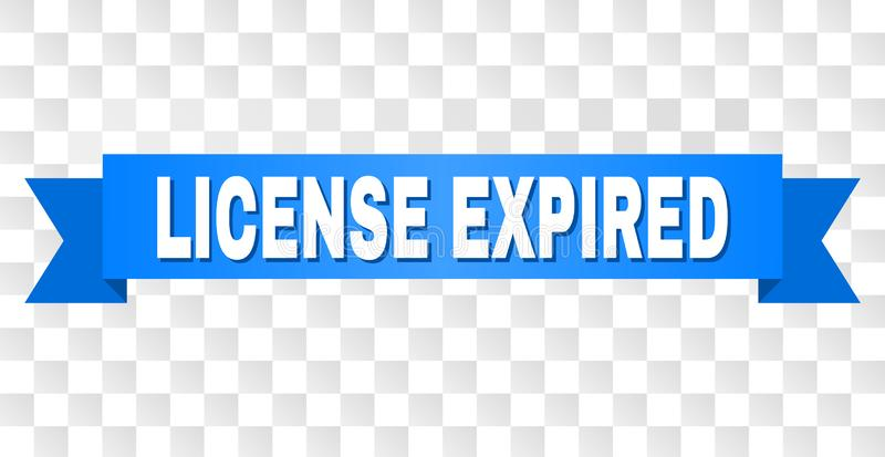 Blue Ribbon with LICENSE EXPIRED Caption. LICENSE EXPIRED text on a ribbon. Designed with white caption and blue stripe. Vector banner with LICENSE EXPIRED tag vector illustration