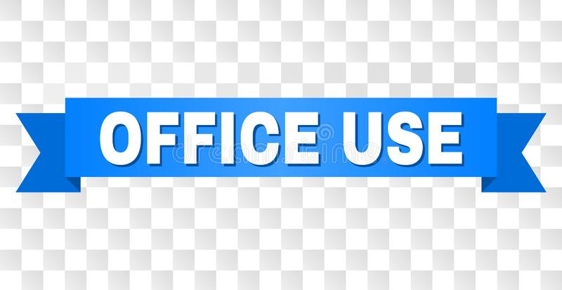 Blue Ribbon with OFFICE USE Caption. OFFICE USE text on a ribbon. Designed with white caption and blue stripe. Vector banner with OFFICE USE tag on a transparent stock illustration