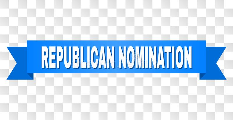 Blue Ribbon with REPUBLICAN NOMINATION Caption. REPUBLICAN NOMINATION text on a ribbon. Designed with white caption and blue stripe. Vector banner with vector illustration
