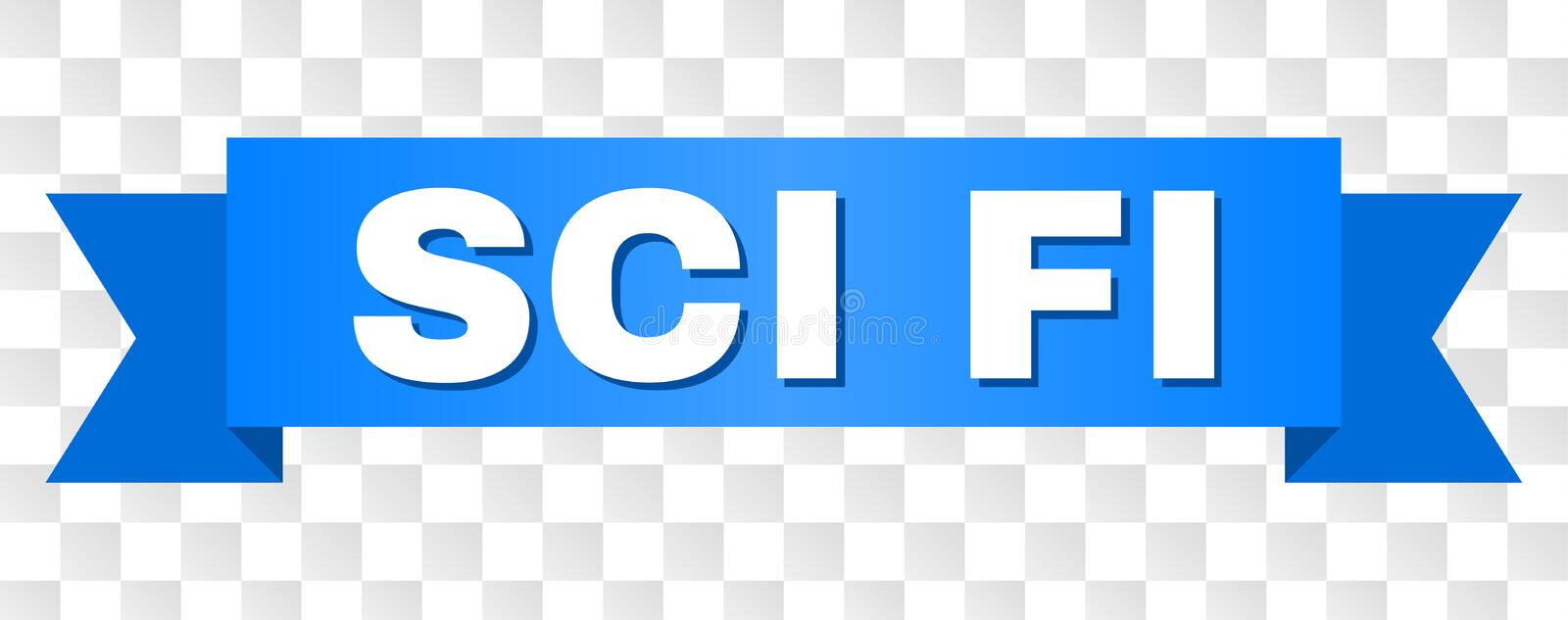 Blue Ribbon with SCI FI Text. SCI FI text on a ribbon. Designed with white caption and blue stripe. Vector banner with SCI FI tag on a transparent background stock illustration