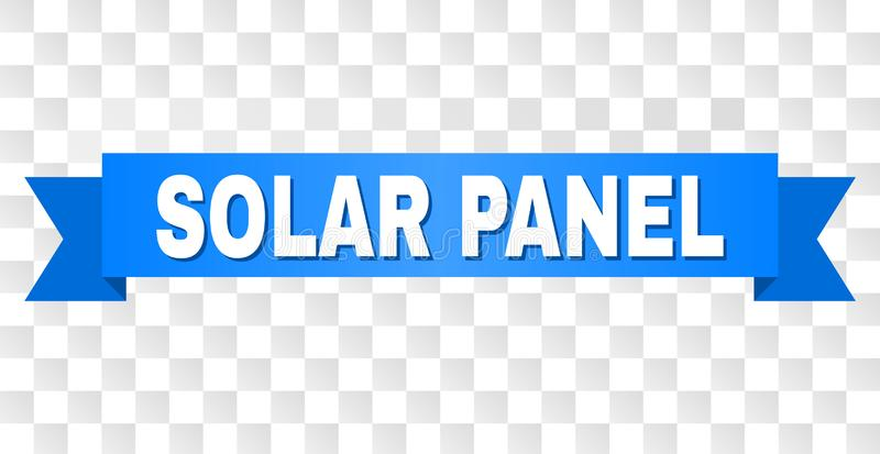 Blue Ribbon with SOLAR PANEL Caption. SOLAR PANEL text on a ribbon. Designed with white caption and blue tape. Vector banner with SOLAR PANEL tag on a vector illustration