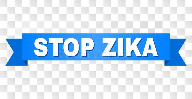 Blue Ribbon with STOP ZIKA Caption. STOP ZIKA text on a ribbon. Designed with white caption and blue tape. Vector banner with STOP ZIKA tag on a transparent royalty free illustration