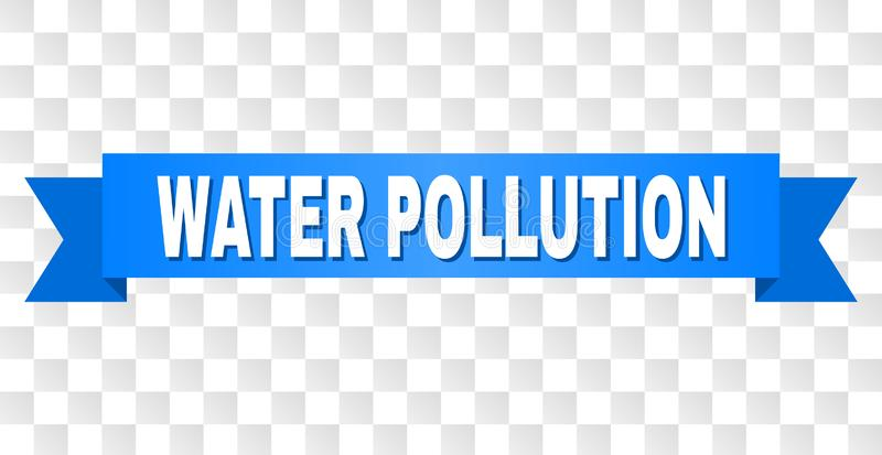 Blue Ribbon with WATER POLLUTION Caption stock illustration