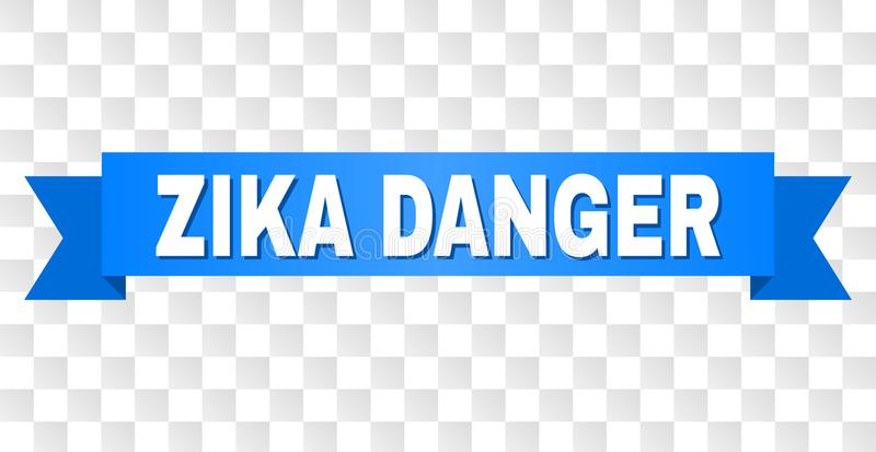 Blue Ribbon with ZIKA DANGER Caption. ZIKA DANGER text on a ribbon. Designed with white caption and blue stripe. Vector banner with ZIKA DANGER tag on a vector illustration