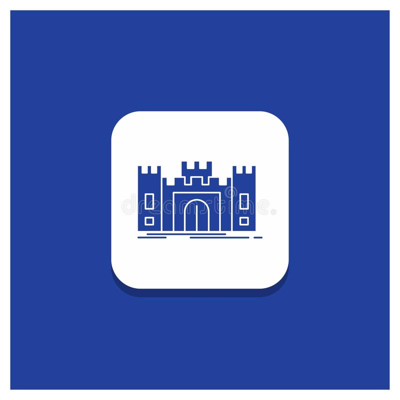 Blue Round Button for Castle, defense, fort, fortress, landmark Glyph icon stock illustration