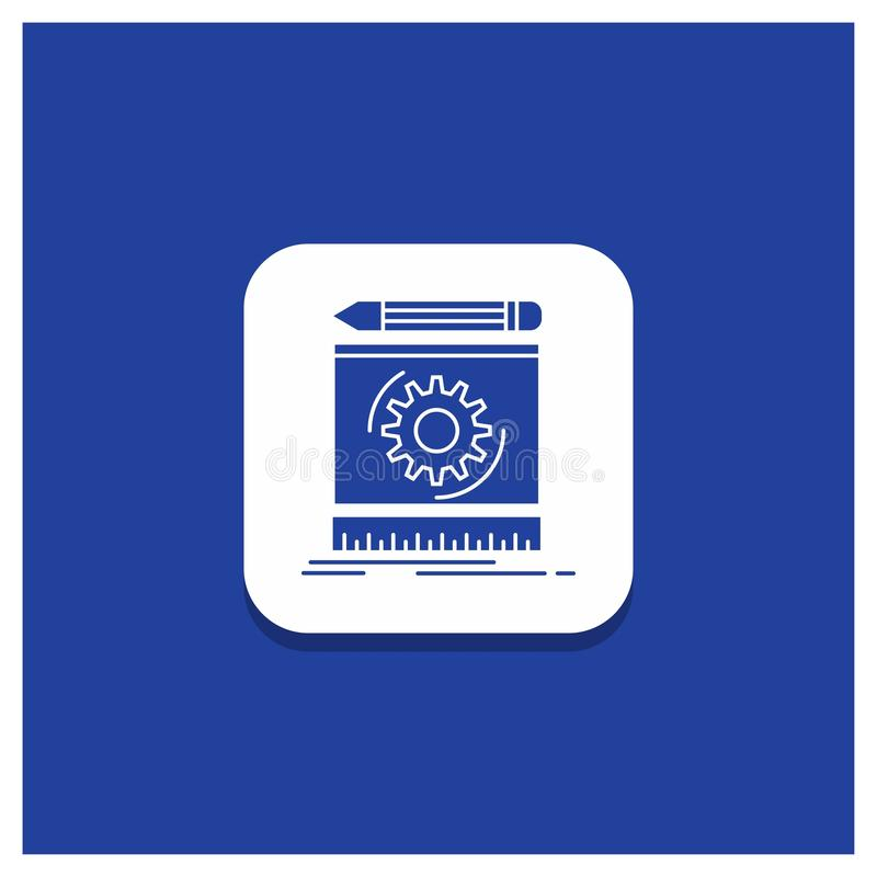 Blue Round Button for Draft, engineering, process, prototype, prototyping Glyph icon. Vector EPS10 Abstract Template background stock illustration
