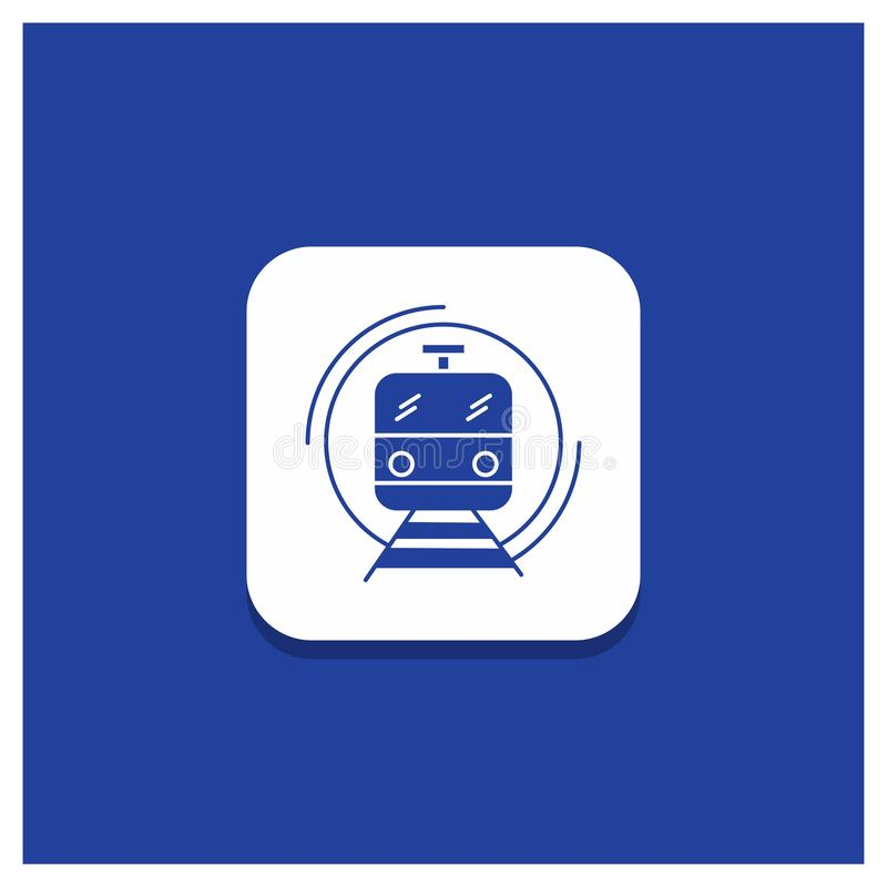Blue Round Button for metro, train, smart, public, transport Glyph icon. Vector EPS10 Abstract Template background vector illustration